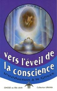 Samael Aun Weor - Vers l'éveil de la conscience - Introduction à la gnose.