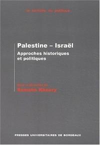Samaha Khoury - Palestine - Israël. - Approches historiques et politiques.