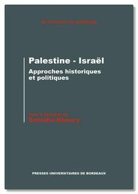 Samaha Khoury - Palestine - Israël - Approches historiques et politiques.