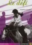 Samantha Alexander - Passion cheval  : Le défi.