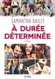 Samantha Bailly - A durée déterminée.