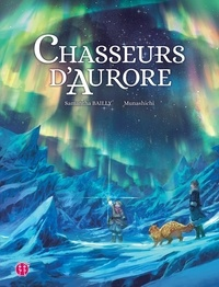 Samantha Bailly et  Munashichi - Chasseurs d'Aurore.