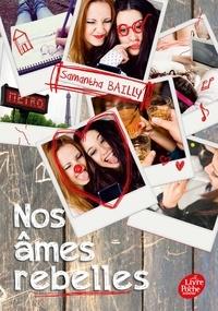 Samantha Bailly - Nos âmes rebelles - Tome 2.