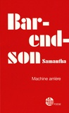 Samantha Barendson - Machine arrière.