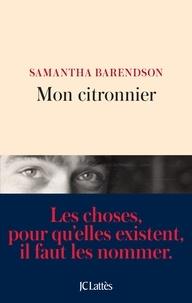 Téléchargement gratuit du livre aduio Mon citronnier (Litterature Francaise) PDB par Samantha Barendson 9782709656795