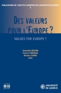 Samantha Besson et Francis Cheneval - Des valeurs pour l'Europe ?.