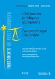 Samantha Besson et Nicolas Levrat - Désordres juridiques en Europe.