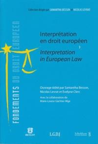 Samantha Besson et Nicolas Levrat - Interprétation en droit européen.