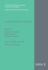 Samantha Besson et Yves Mausen - Le consentement en droit.
