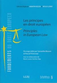 Samantha Besson et Pascal Pichonnaz - Les principes en droit européen.