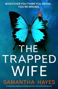 Samantha Hayes - The Trapped Wife.