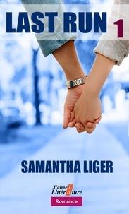 Téléchargement gratuit des livres électroniques au format pdf Last run 1 par Samantha Liger 9782491143237