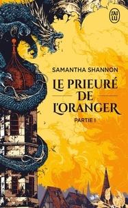 Samantha Shannon - Le prieuré de l'oranger - Première partie.