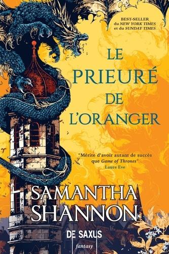 Samantha Shannon - Le prieuré de l'oranger.