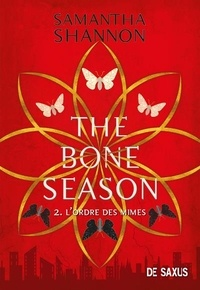 Samantha Shannon - The Bone Season Tome 2 : L'Ordre des Mimes.