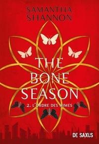 Samantha Shannon - The Bone Season Tome 2 : L'ordre des mimes.