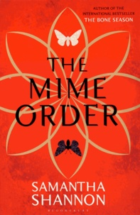 Samantha Shannon - The Mime Order.