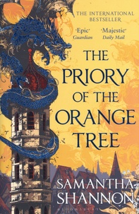 Samantha Shannon - The Priory of the Orange Tree.