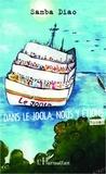Samba Diao - Dans le Joola, nous y étions.
