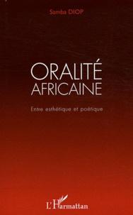Oralité africaine - Entre esthétique et poétique.pdf