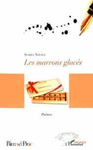 Samba Félix Ndiaye - Les marrons glacés - Poèmes.