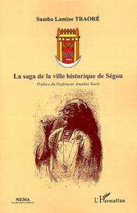 La saga de la ville historique de Ségou.pdf