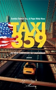 Feriasdhiver.fr Taxi 359 - Du rêve américain au cauchemar Image