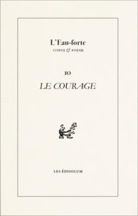 Sambuc - L'Eau-forte N° 10 : Le courage - Printemps des poètes.