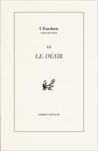 Sambuc - L'Eau-forte N° 12 : Le Désir.