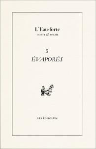 Sambuc - L'Eau-forte N° 5 : Evaporés.