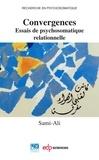 Sami-Ali - Convergences - Essais de psychosomatique relationnelle.