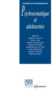 Sami-Ali et Maurice Corcos - Psychosomatique et adolescence.