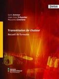 Sami Ammar et Jean-Yves Trépanier - Transmission de chaleur - Recueil de formules.