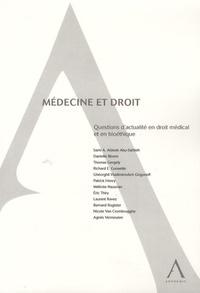 Sami Awad Aldeeb Abu-Sahlieh et Danielle Bloem - Médecine et droit - Questions d'actualité en droit médical et en bioéthique.