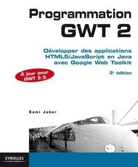 Histoiresdenlire.be Programmation GWT 2 - Développer des applications HTML5/JavaScript en Java avec Google Web Toolkit Image