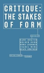 Sami Khatib et Holger Kuhn - Critique : The Stakes of Form.
