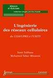 Sami Tabbane - Pratique de l'ingénierie des réseaux cellulaires : du GSM/GPRS à l'UMTS.