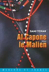 Sami Tchak - Al Capone le Malien.