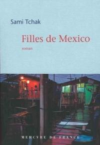 Sami Tchak - Filles de Mexico.