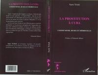 Sami Tchak - La prostitution à Cuba - Communisme, ruses et débrouille.