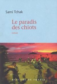 Sami Tchak - Le paradis des chiots.
