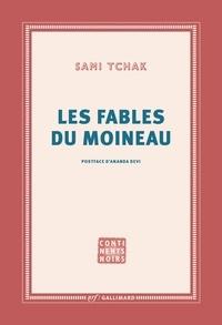 Sami Tchak - Les fables du moineau.
