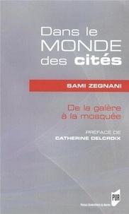 Dans le monde des cités - De la galère à la mosquée.pdf