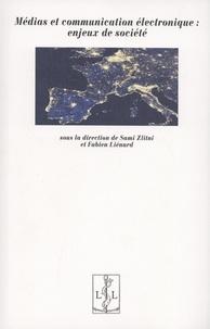 Sami Zlitni et Fabien Liénard - Médias et communication électronique : enjeux de société.