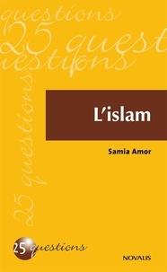 Samia Amor - L'islam.