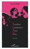 Samia Boukhlifa - Soufflez lentement avec moi....