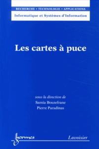 Samia Bouzefrane et Pierre Paradinas - Les cartes à puce.