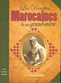 Samia-Farida Al Zamira - Les recettes marocaines de ma grand-mère.