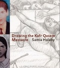 Samia Halaby - Samia Halaby, drawing the Kafr Qasem massacre.