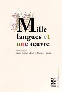 Samia Kassab-Charfi et François Rastier - Mille langues et une oeuvre.
